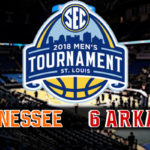 SEC Men's Semifinal: #2 Tennessee vs #6 Arkansas