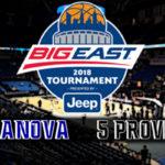 Big East Men's Championship: #2 Villanova vs #5 Providence