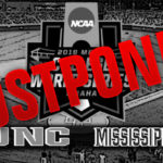 NCAA College World Series Game #6: #6 North Carolina vs Mississippi State – Postponed