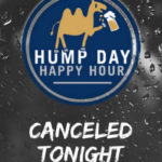 Tonight's Crosscutters Hump Day Happy Hour Cancelled