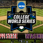NCAA College World Series Game #2: Washington vs Mississippi State