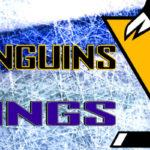 Penguins at Kings