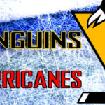Penguins at Hurricanes